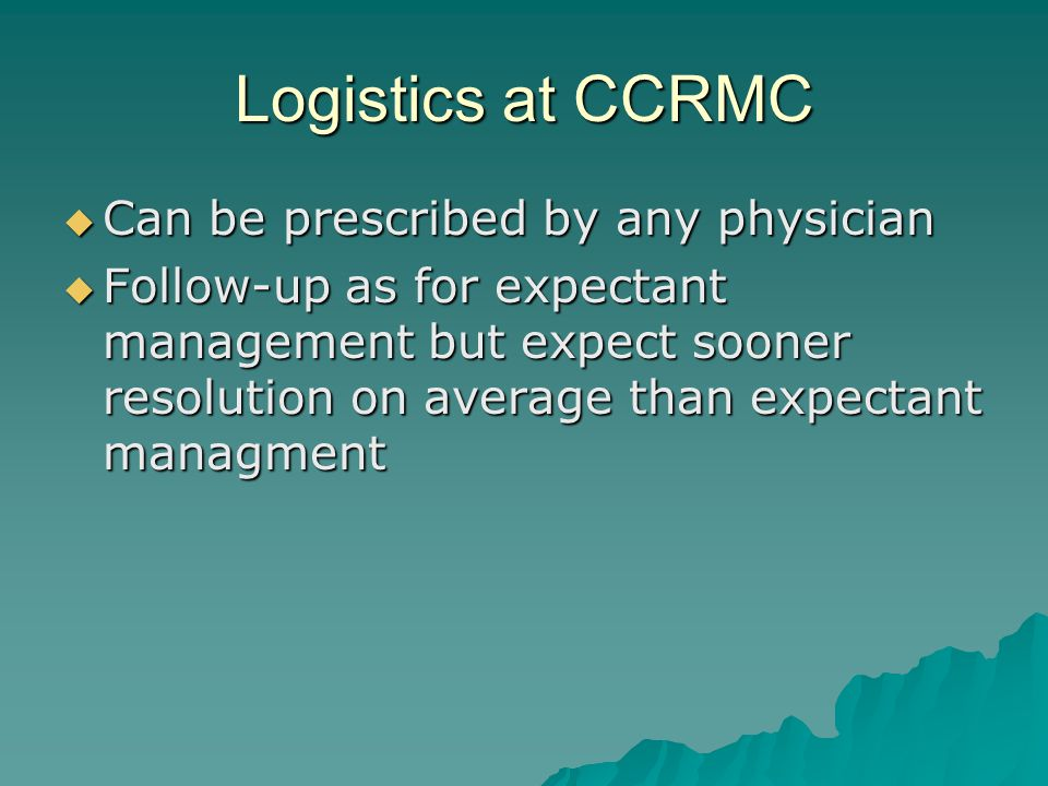 Logistics at CCRMC Can be prescribed by any physician
