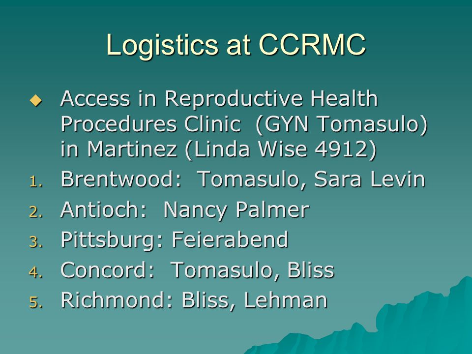 Logistics at CCRMC Access in Reproductive Health Procedures Clinic (GYN Tomasulo) in Martinez (Linda Wise 4912)