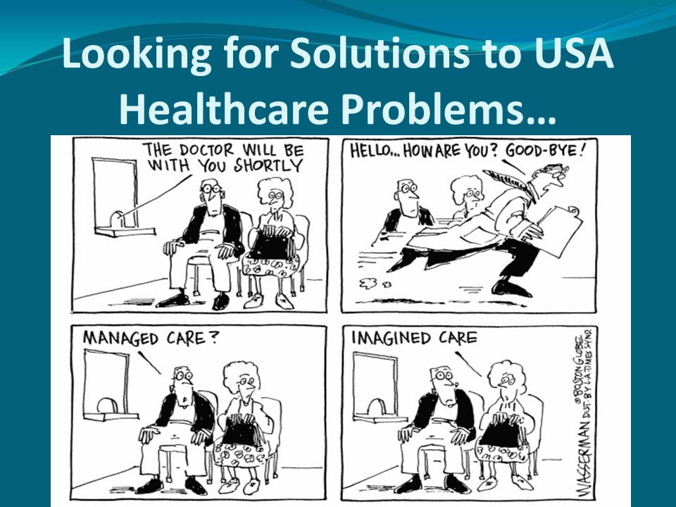 Looking for Solutions to USA Healthcare Problems…