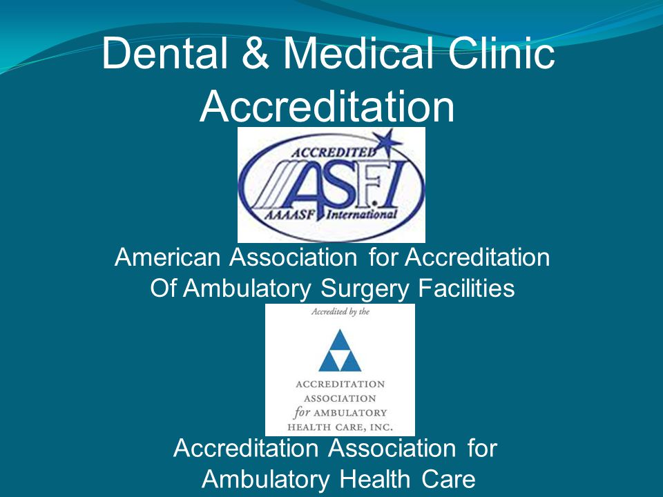 Dental & Medical Clinic Accreditation