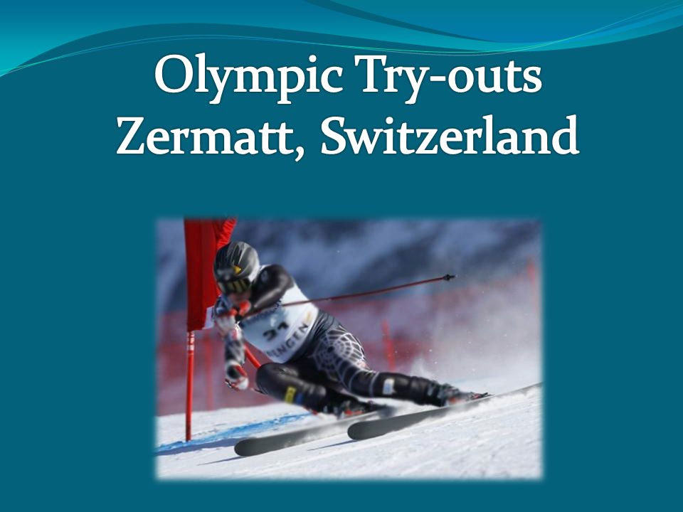 Olympic Try-outs Zermatt, Switzerland
