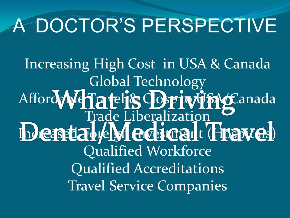 Dental/Medical Travel