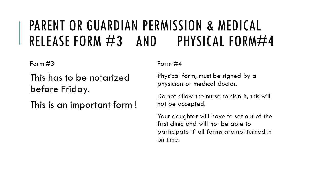Parent or Guardian permission & medical release form #3 and physical form#4