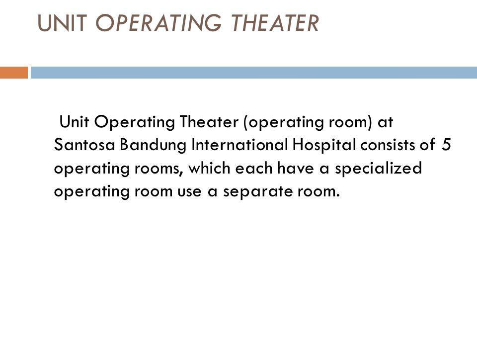 UNIT OPERATING THEATER