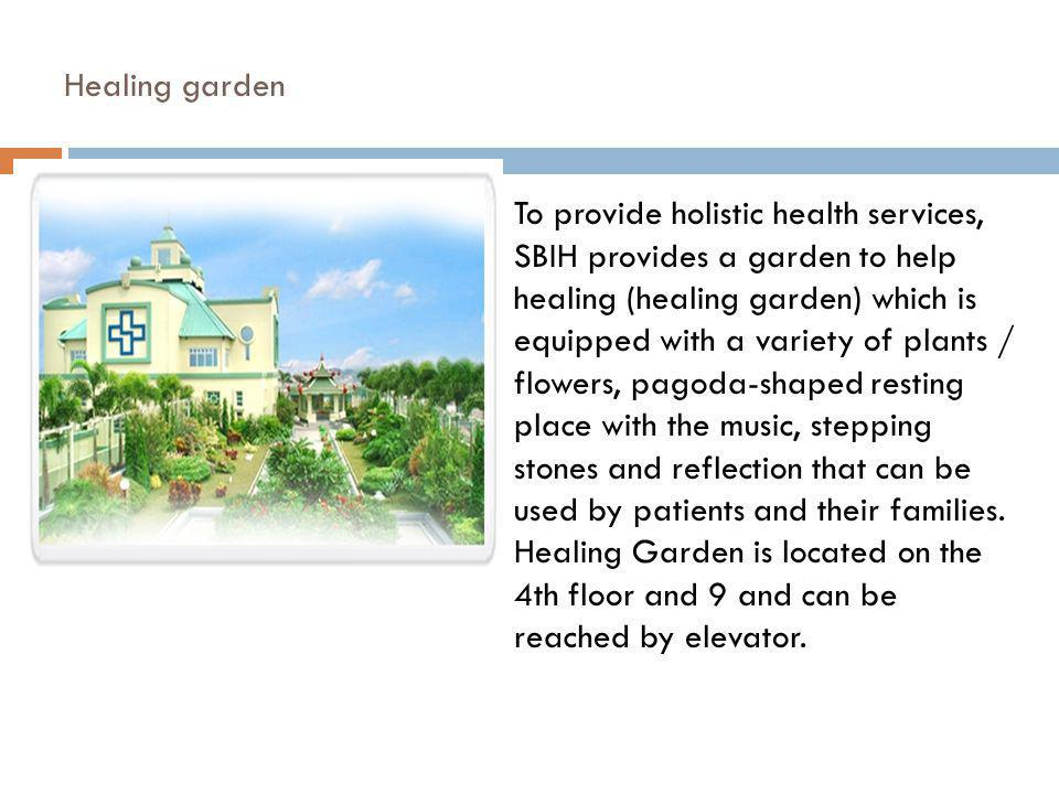 Healing garden