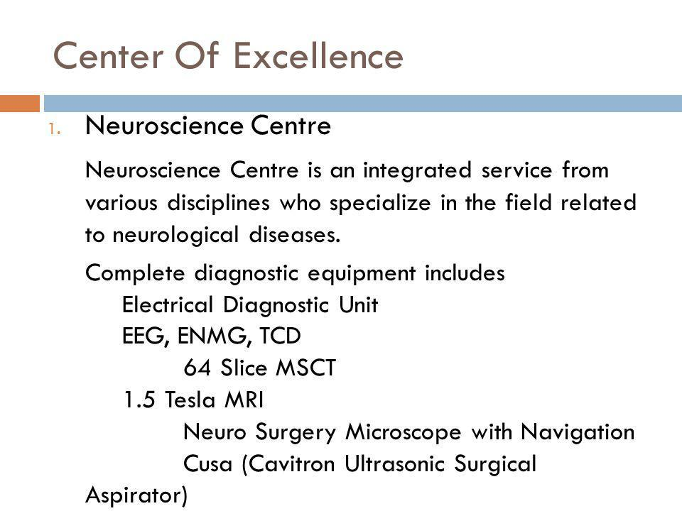 Center Of Excellence Neuroscience Centre
