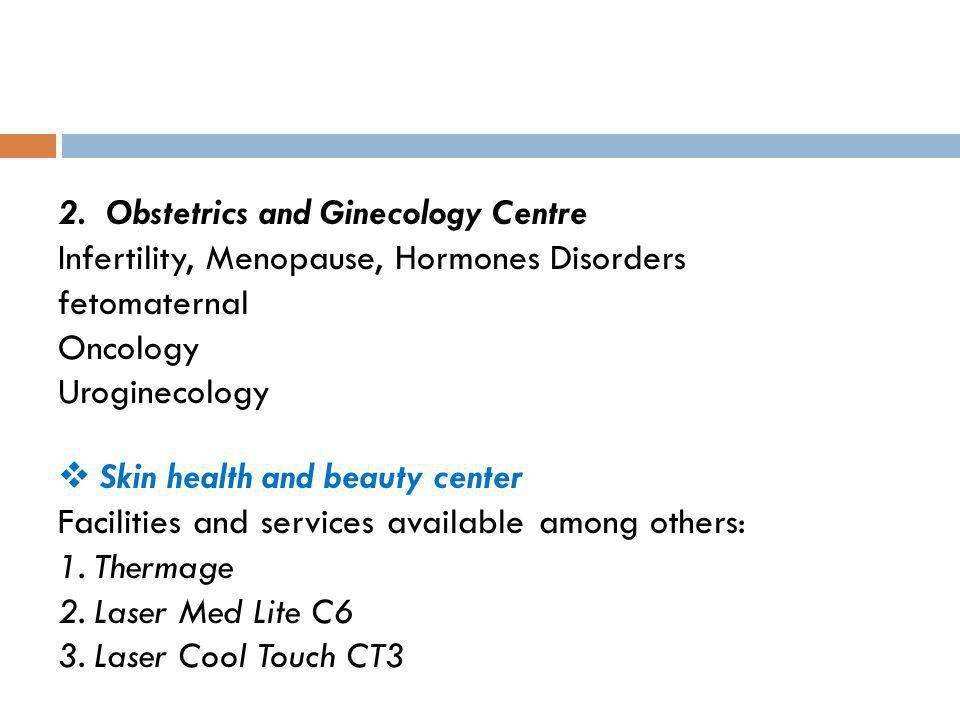 2. Obstetrics and Ginecology Centre
