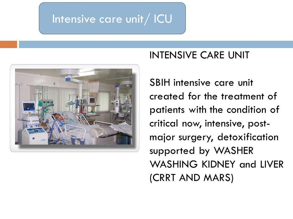 Intensive care unit/ ICU