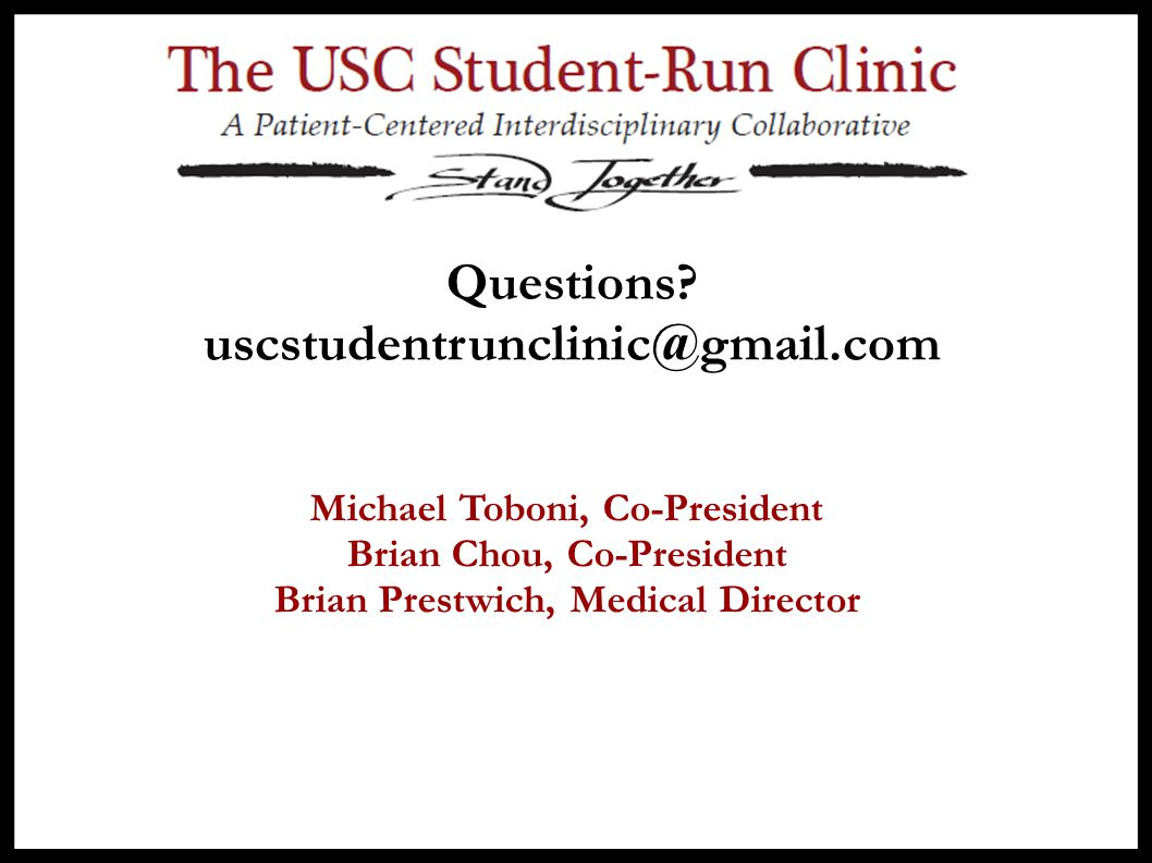 Questions uscstudentrunclinic@gmail.com