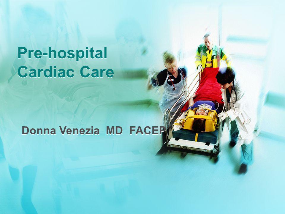 Pre-hospital Cardiac Care