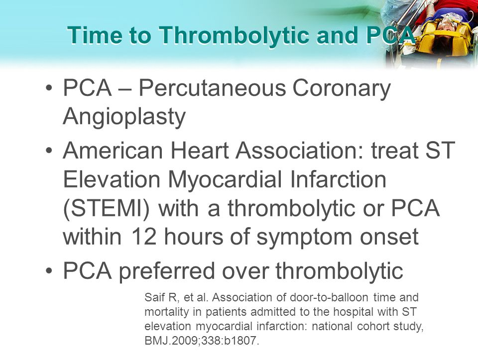 Time to Thrombolytic and PCA