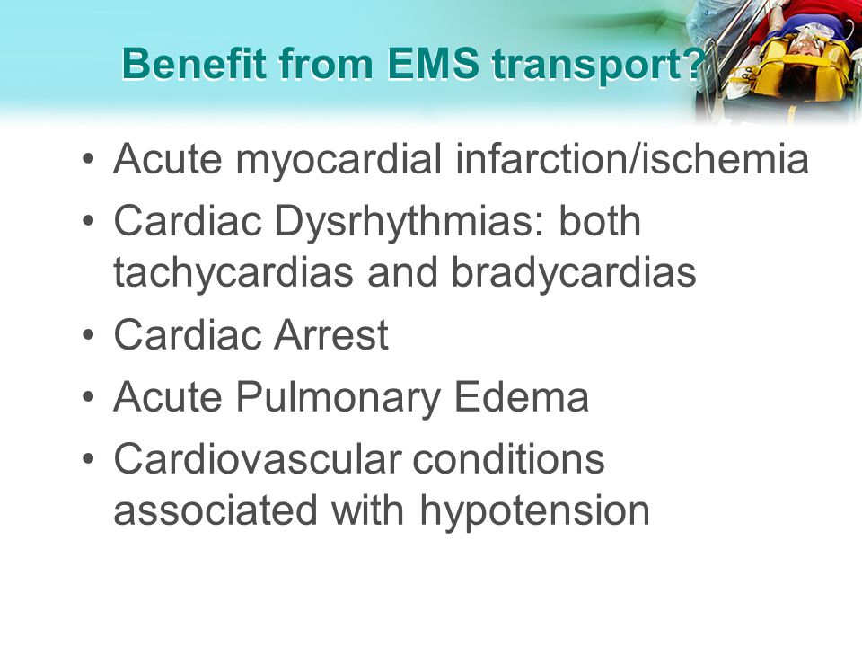 Benefit from EMS transport