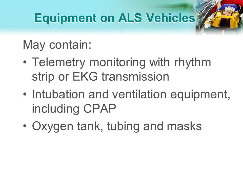 Equipment on ALS Vehicles