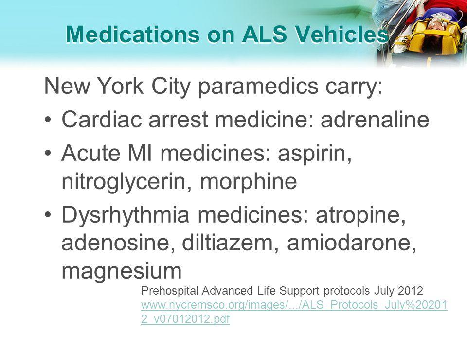 Medications on ALS Vehicles
