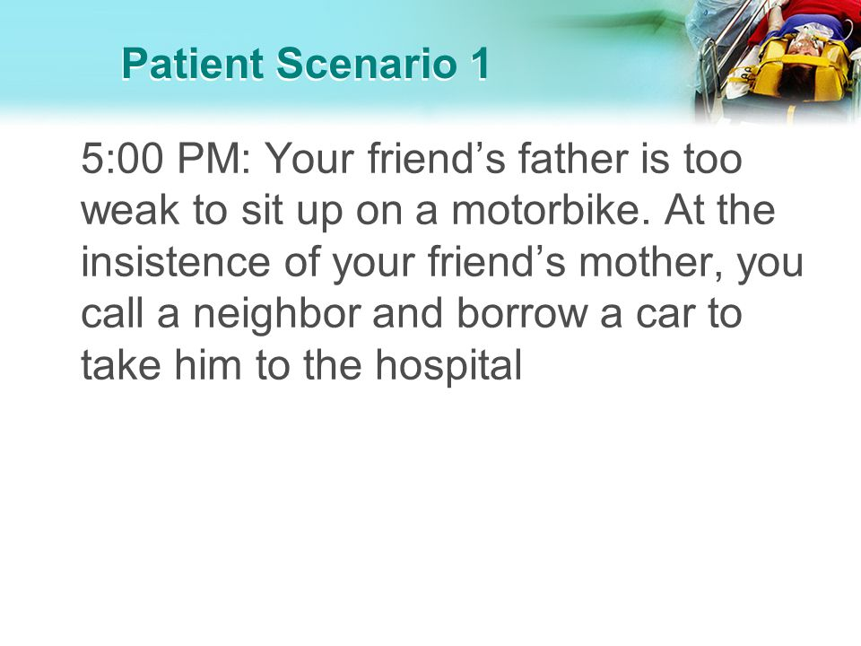 Patient Scenario 1