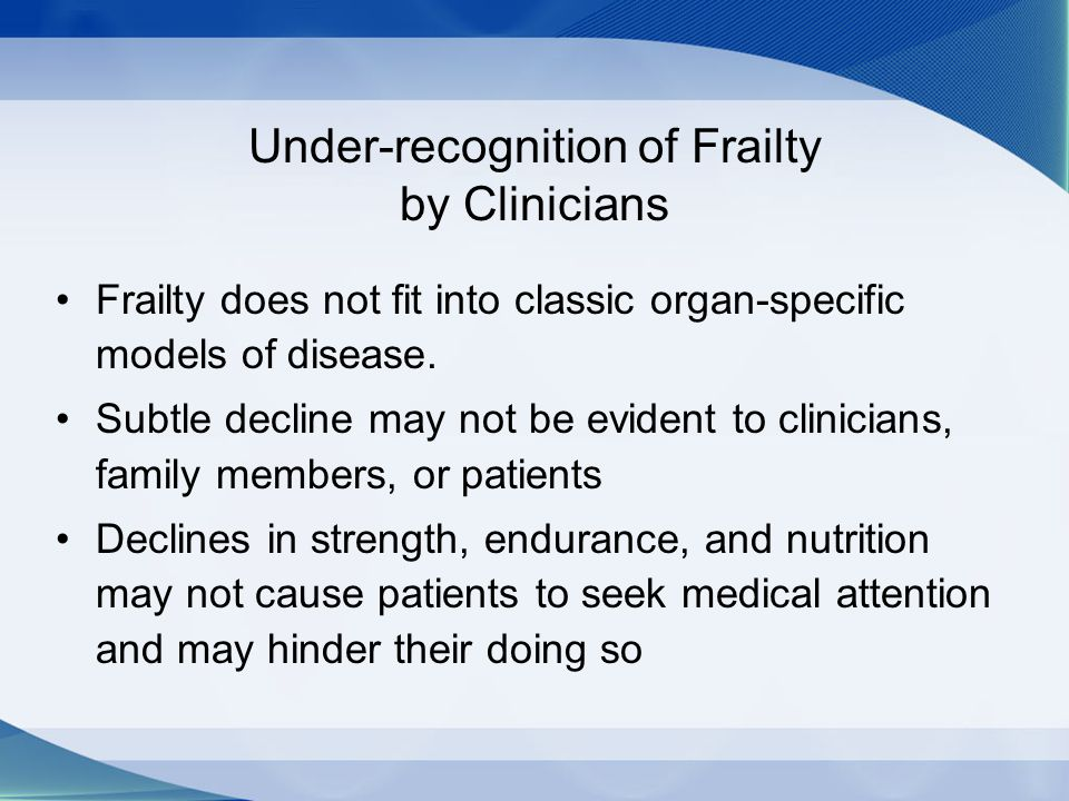 Under-recognition of Frailty by Clinicians