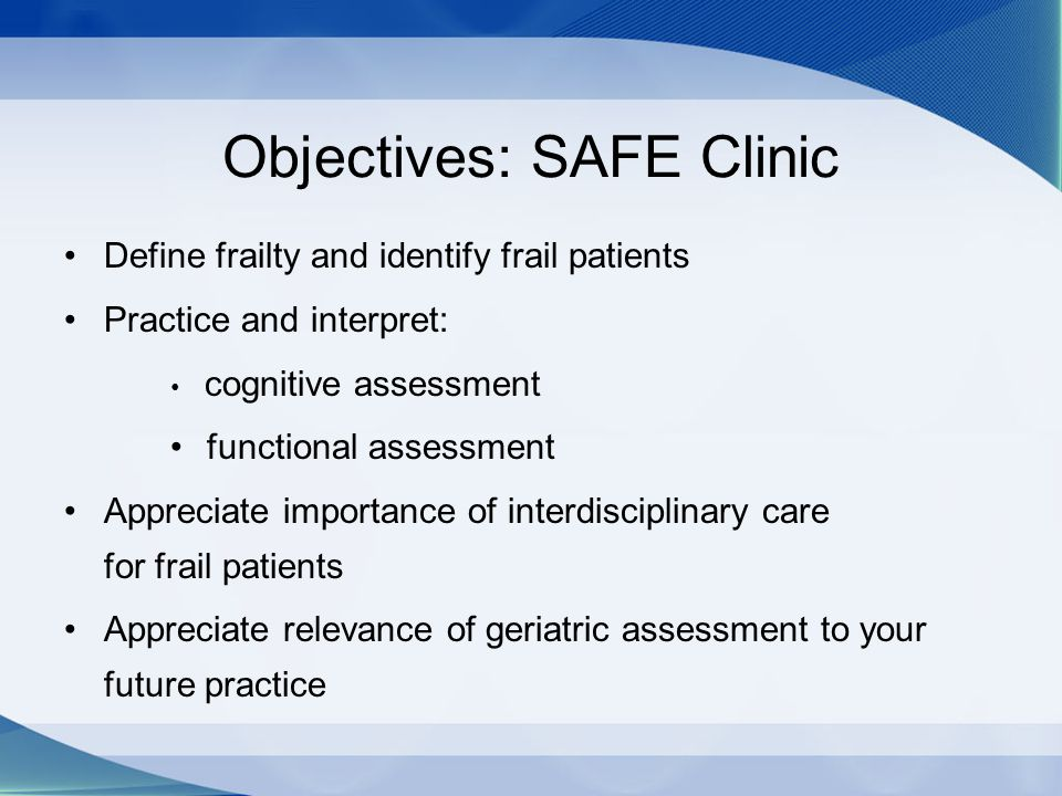 Objectives: SAFE Clinic