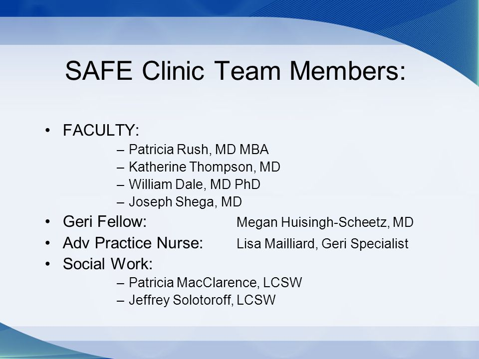 SAFE Clinic Team Members: