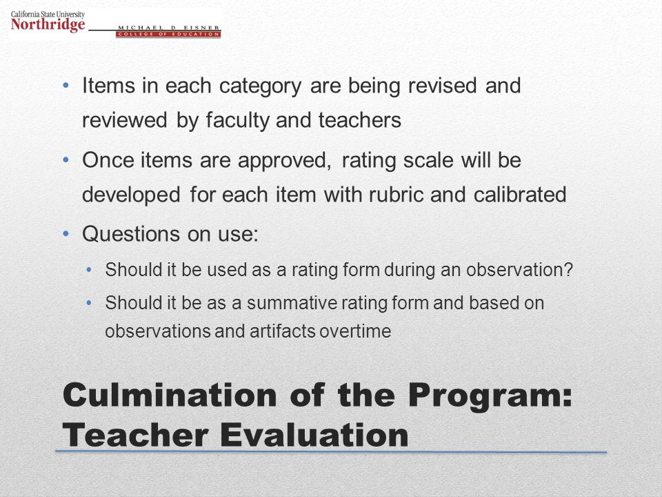 Culmination of the Program: Teacher Evaluation