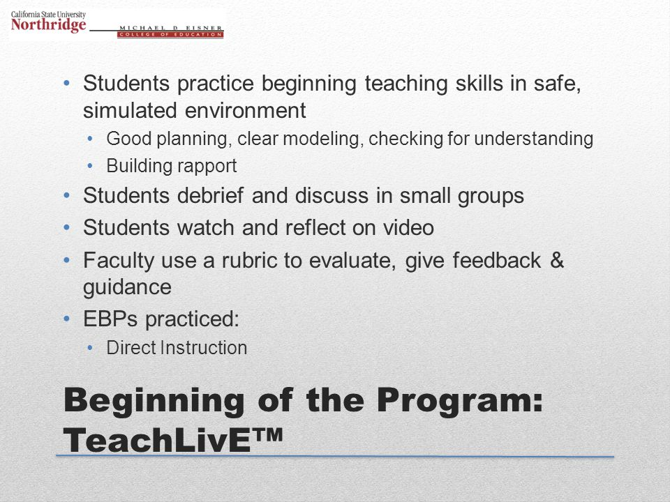 Beginning of the Program: TeachLivE™