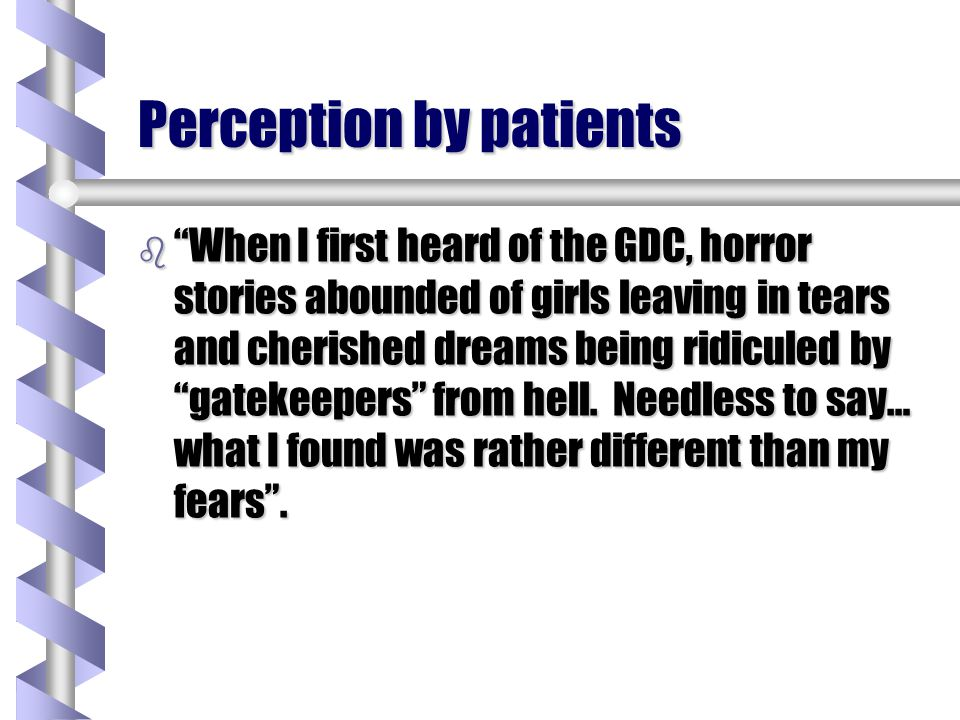 Perception by patients