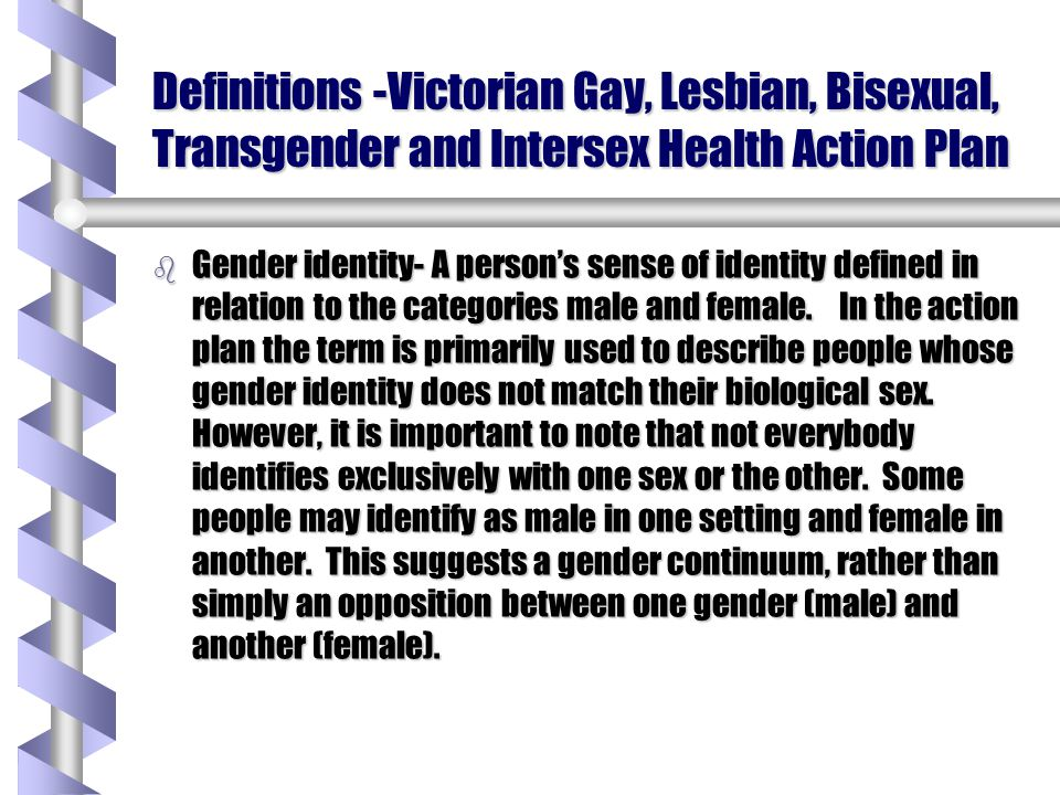 Definitions -Victorian Gay, Lesbian, Bisexual, Transgender and Intersex Health Action Plan