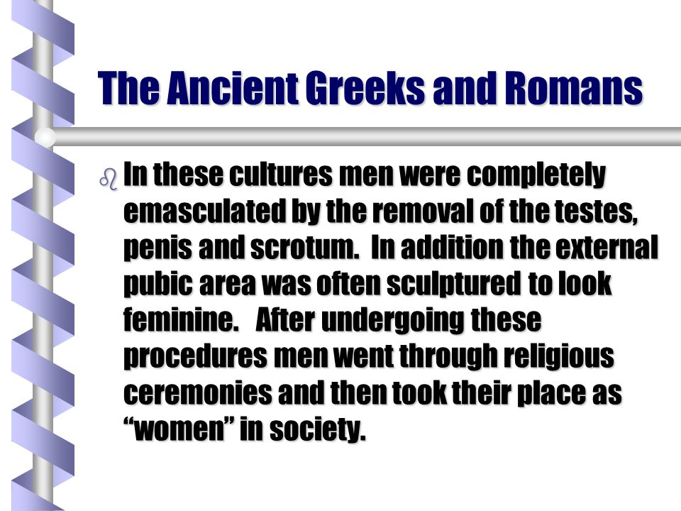 The Ancient Greeks and Romans
