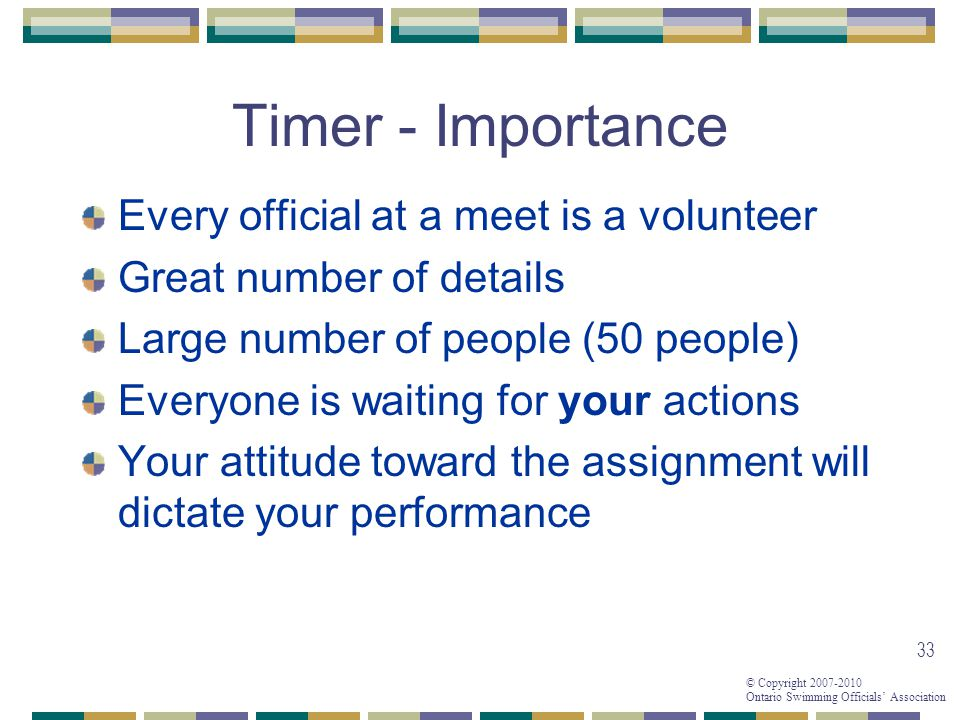 Timer - Importance Every official at a meet is a volunteer