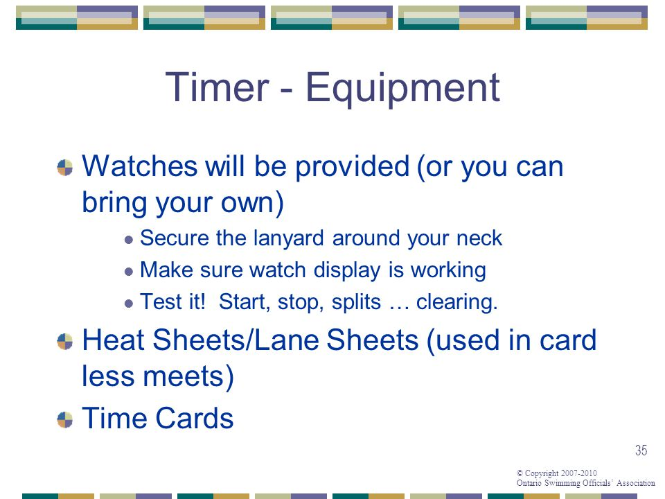 Timer - Equipment Watches will be provided (or you can bring your own)