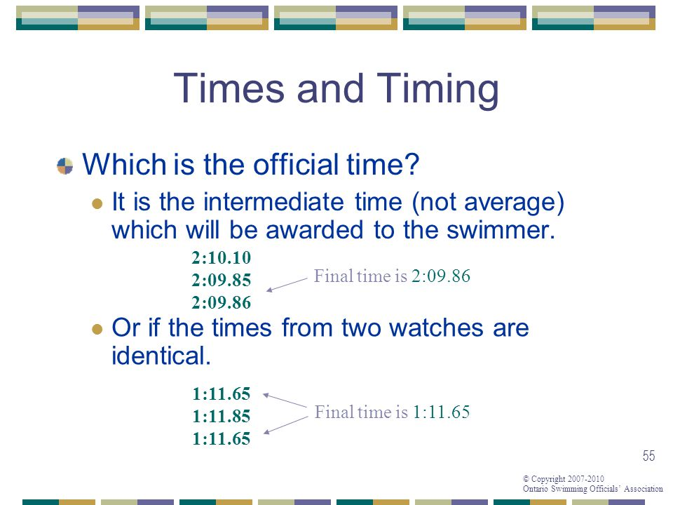 Times and Timing Which is the official time
