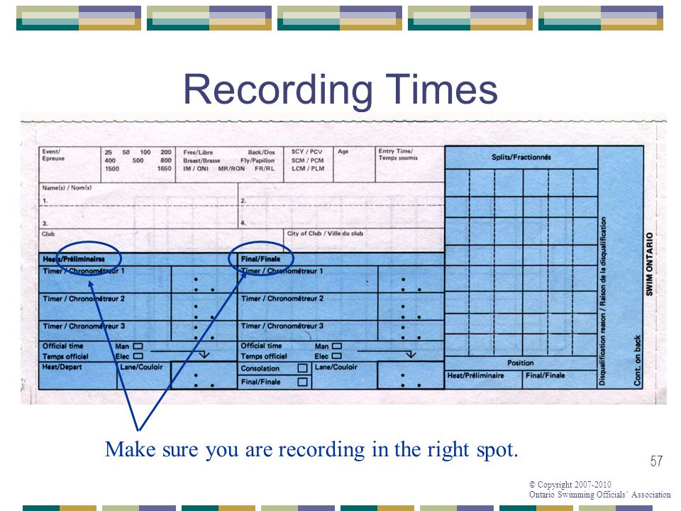Recording Times Make sure you are recording in the right spot.