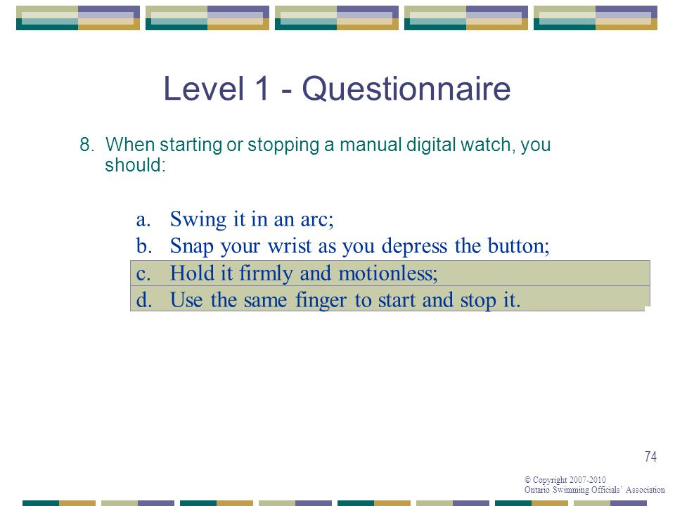 Level 1 - Questionnaire Swing it in an arc;