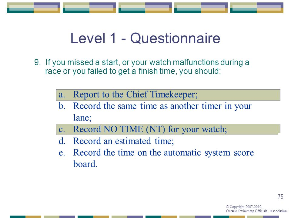Level 1 - Questionnaire Report to the Chief Timekeeper;