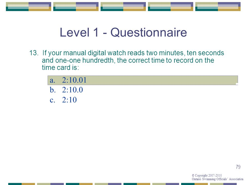 Level 1 - Questionnaire 2:10.01 2:10.0 2:10