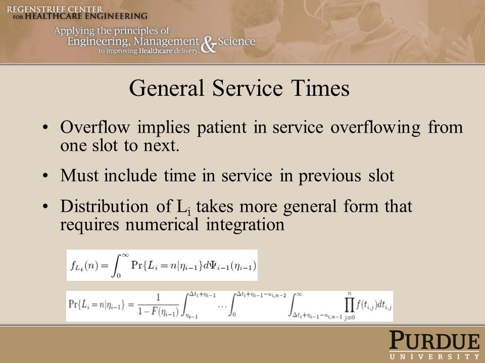 General Service Times Overflow implies patient in service overflowing from one slot to next. Must include time in service in previous slot.