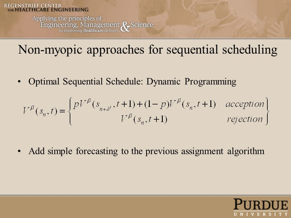 Non-myopic approaches for sequential scheduling