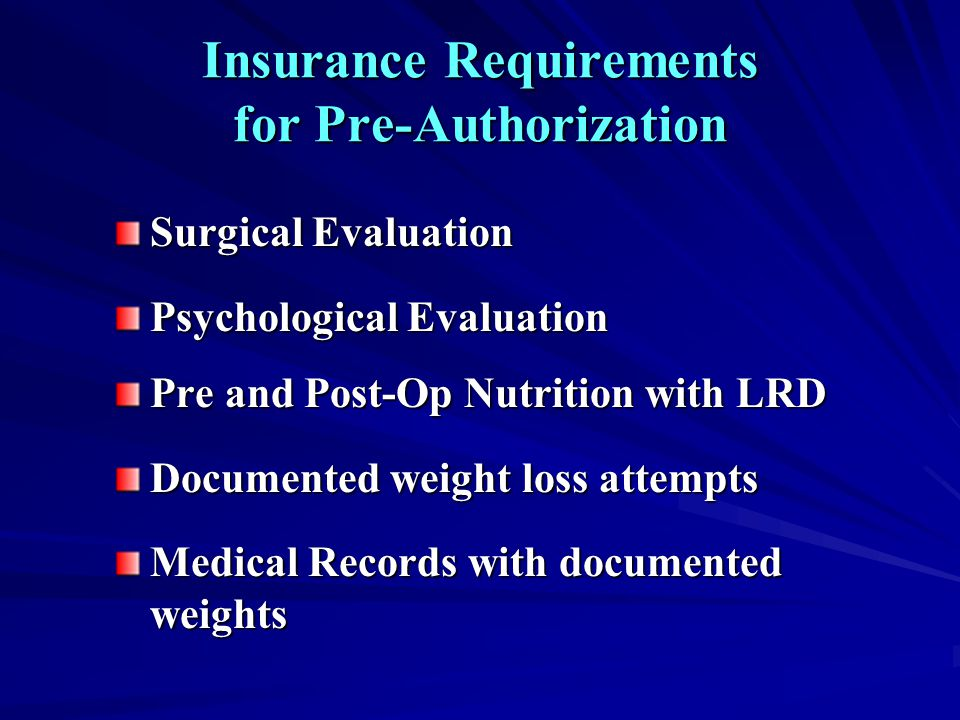 Insurance Requirements for Pre-Authorization