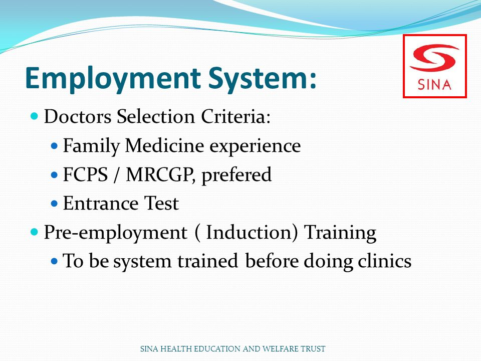 Employment System: Doctors Selection Criteria: