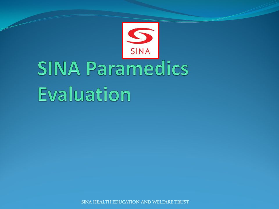 SINA Paramedics Evaluation