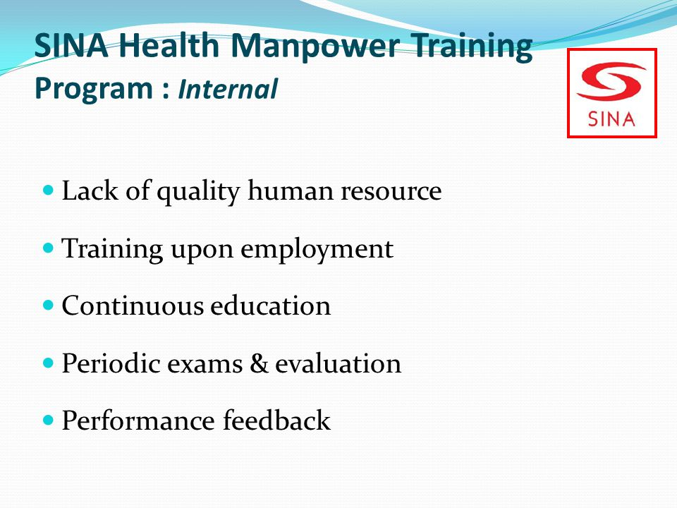 SINA Health Manpower Training Program : Internal