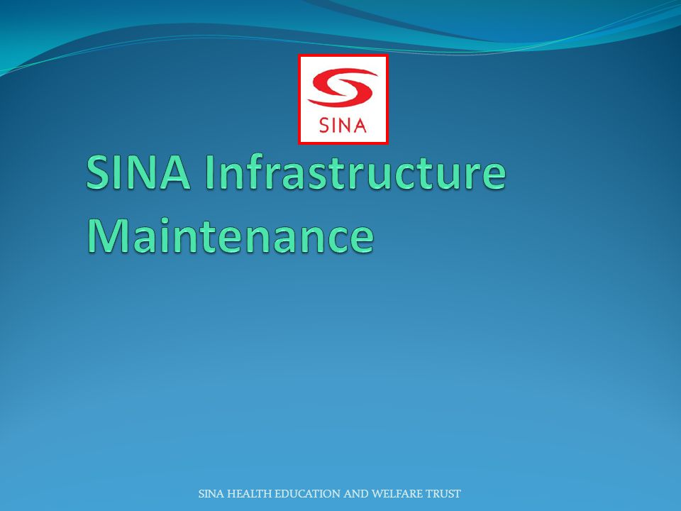 SINA Infrastructure Maintenance