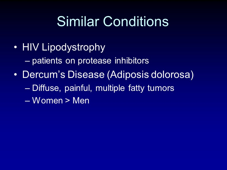 Similar Conditions HIV Lipodystrophy
