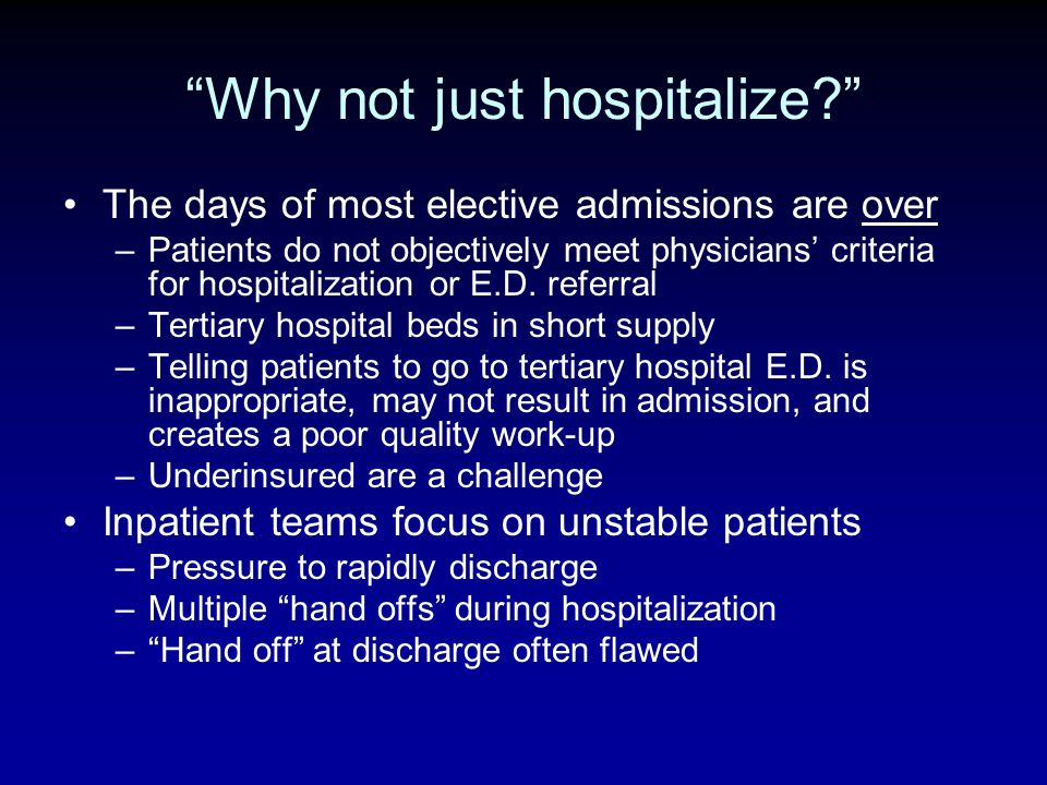 Why not just hospitalize