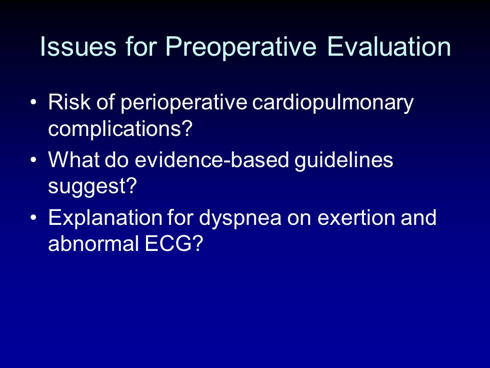 Issues for Preoperative Evaluation