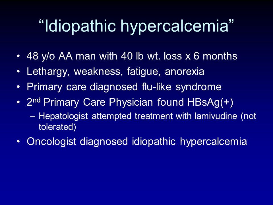Idiopathic hypercalcemia