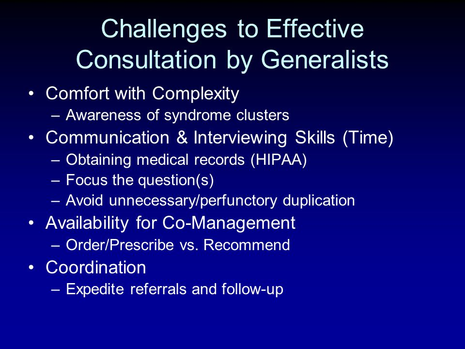 Challenges to Effective Consultation by Generalists
