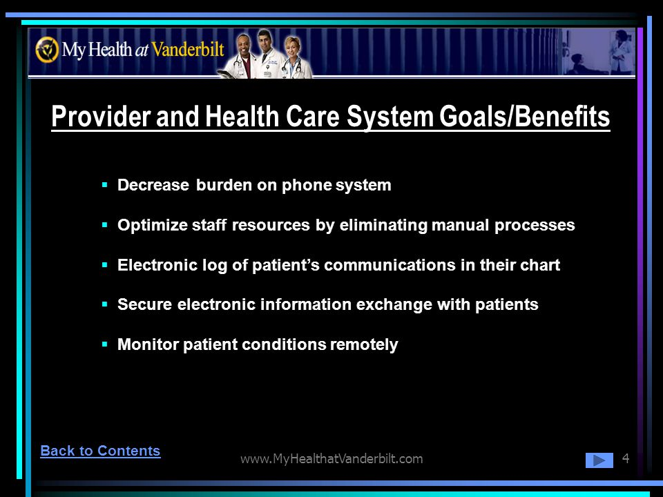 Provider and Health Care System Goals/Benefits