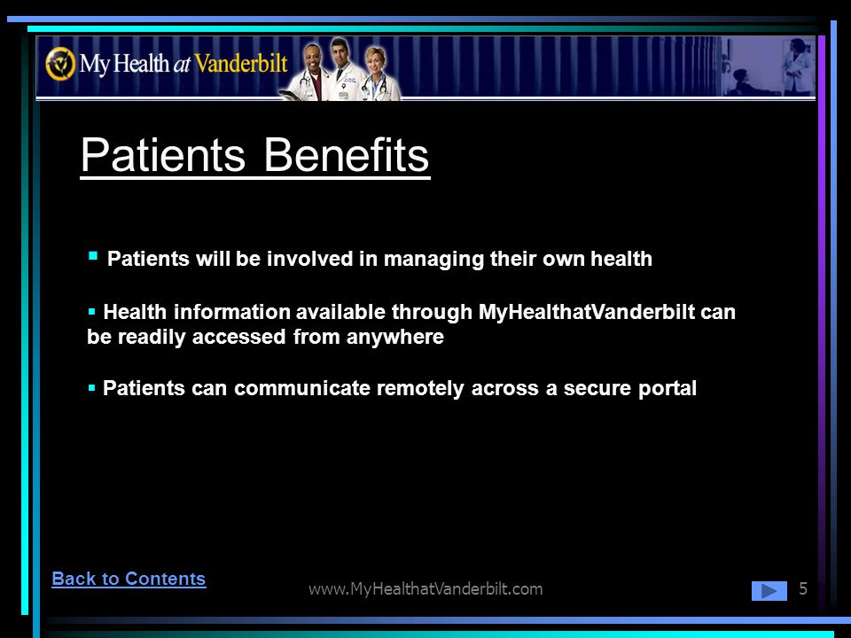 Patients Benefits Patients will be involved in managing their own health.