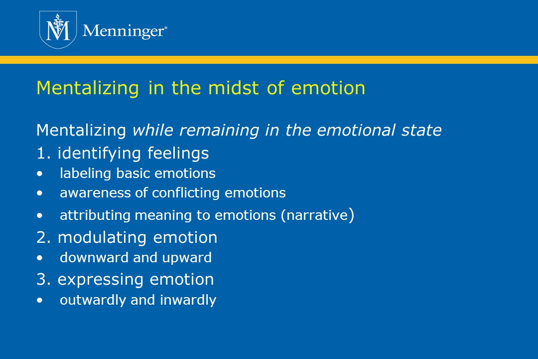 Mentalizing in the midst of emotion
