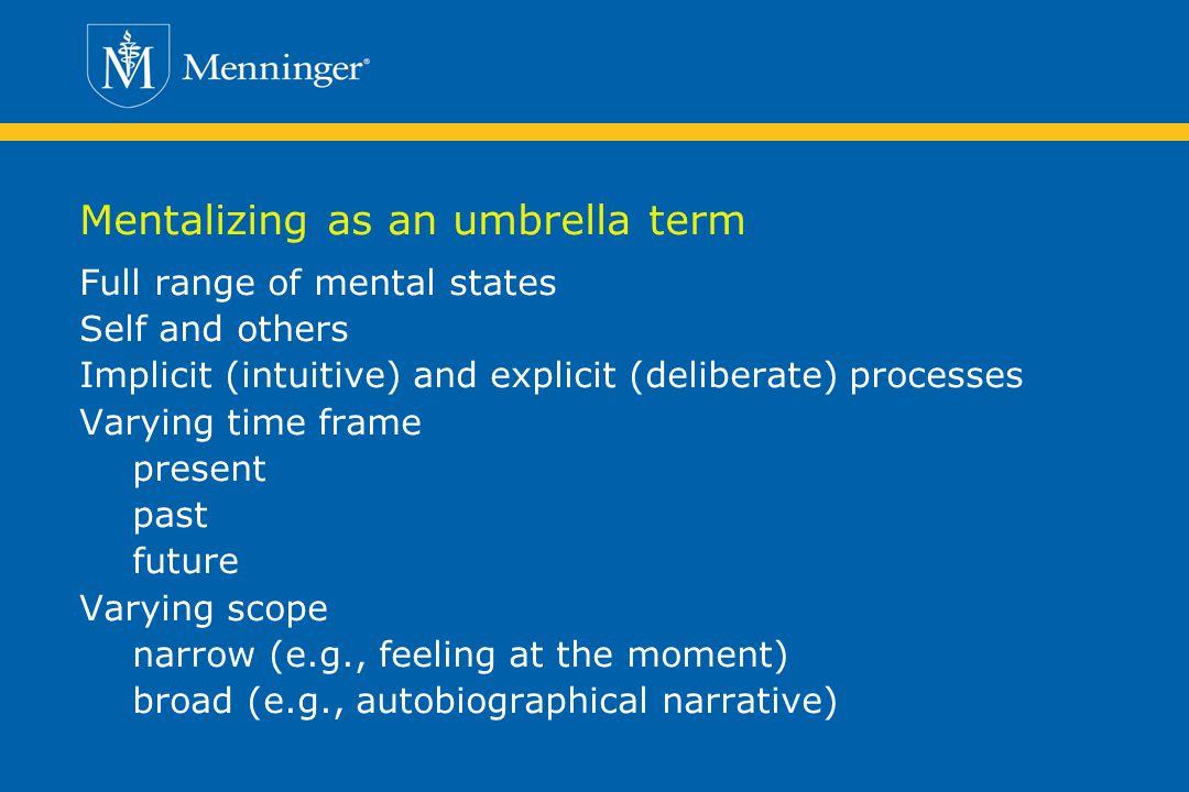 Mentalizing as an umbrella term